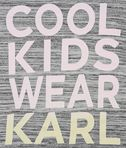 KARL LAGERFELD Cool Kids Wear Karl Tee 8_d